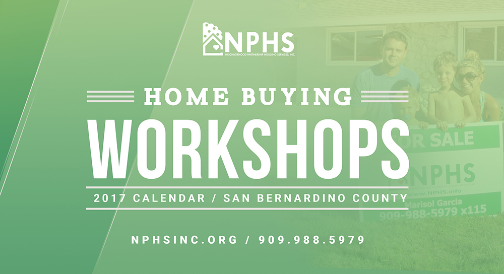 Home Buying Workshops | San Bernardino County @ NPHS Headquarters | Rancho Cucamonga | California | United States
