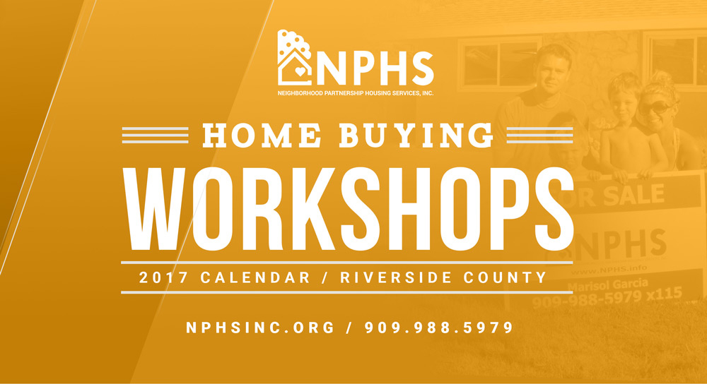 Home Buying Workshops | Riverside County @ NPHS Riverside Office | Riverside | California | United States